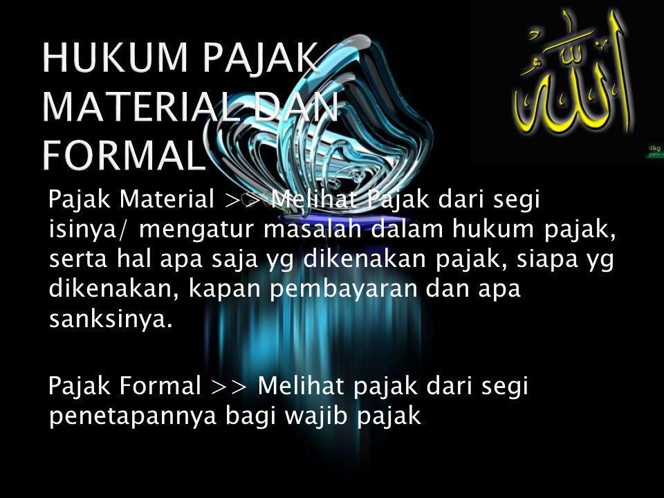 HUKUM PAJAK MATERIAL DAN FORMAL
