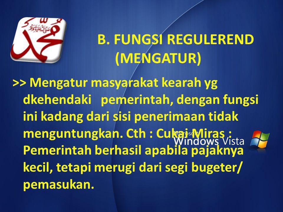 B. FUNGSI REGULEREND (MENGATUR)