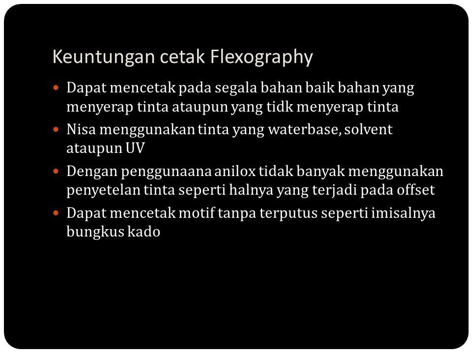 Keuntungan cetak Flexography
