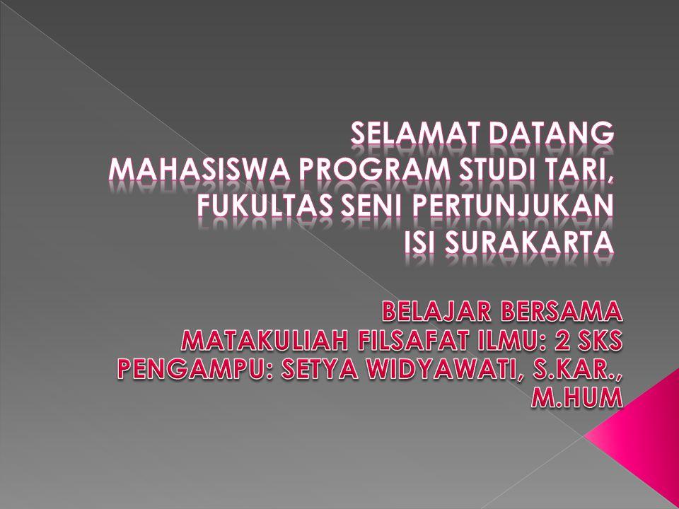 SELAMAT DATANG MAHASISWA PROGRAM STUDI TARI, FUKULTAS SENI PERTUNJUKAN ISI SURAKARTA