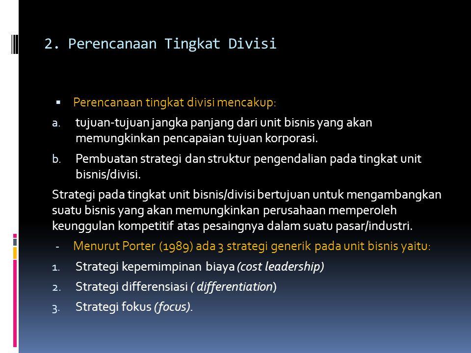 2. Perencanaan Tingkat Divisi