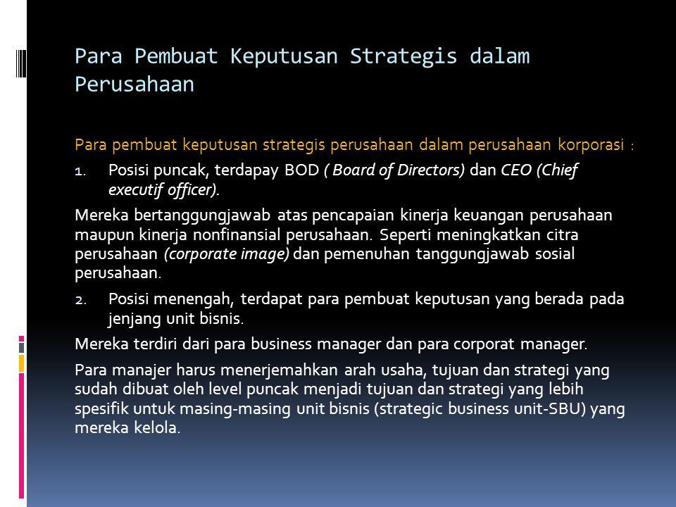 Para Pembuat Keputusan Strategis dalam Perusahaan
