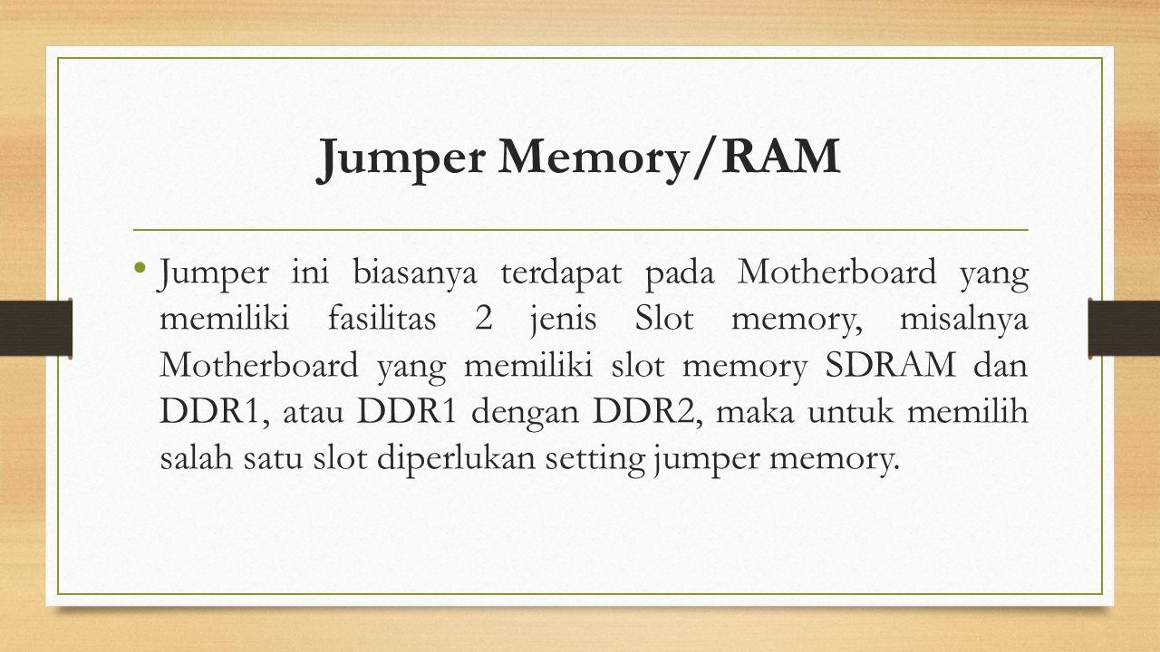 Jumper Memory/RAM