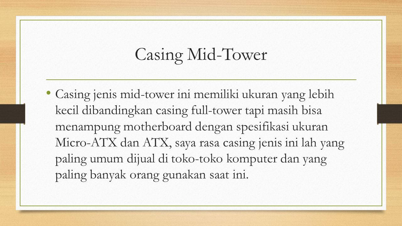Casing Mid-Tower
