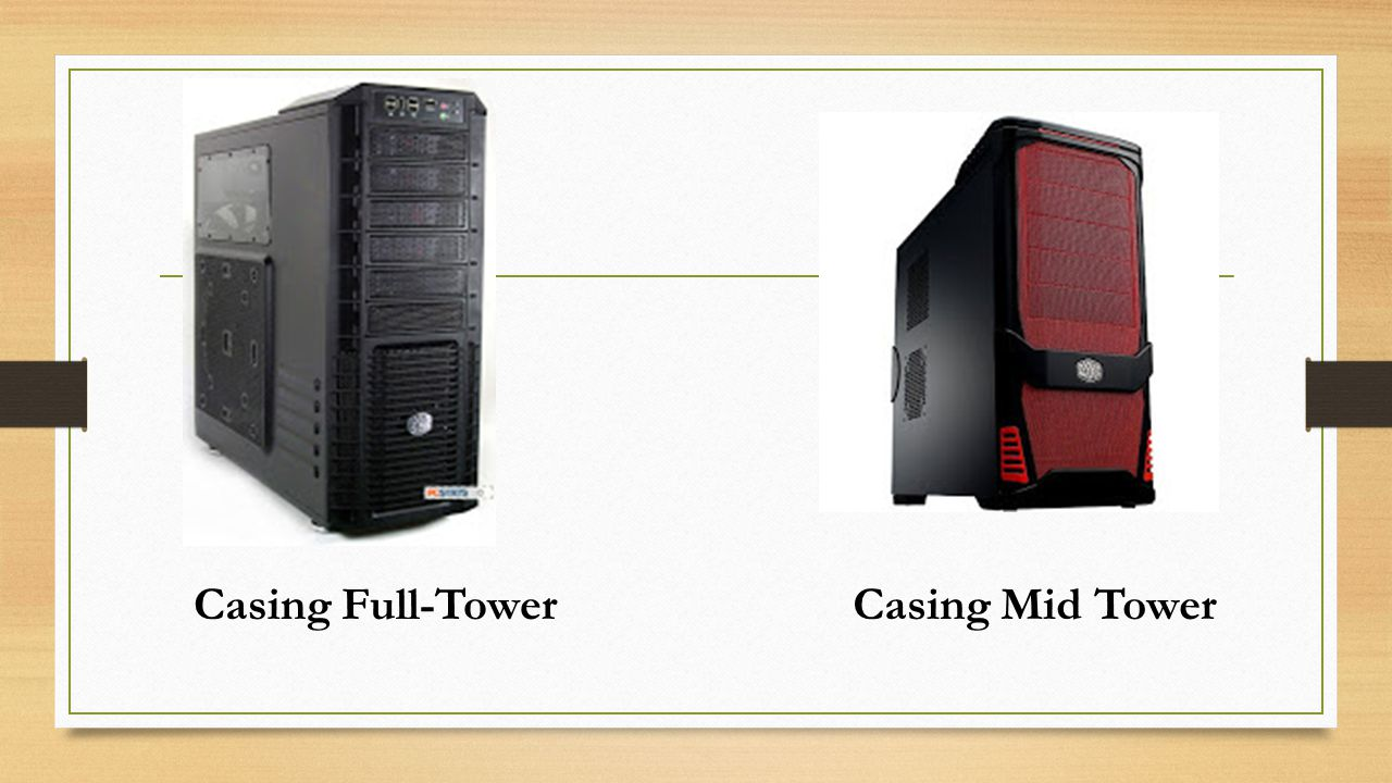 Casing Full-Tower Casing Mid Tower