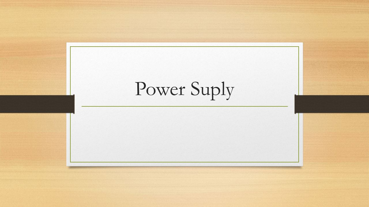 Power Suply