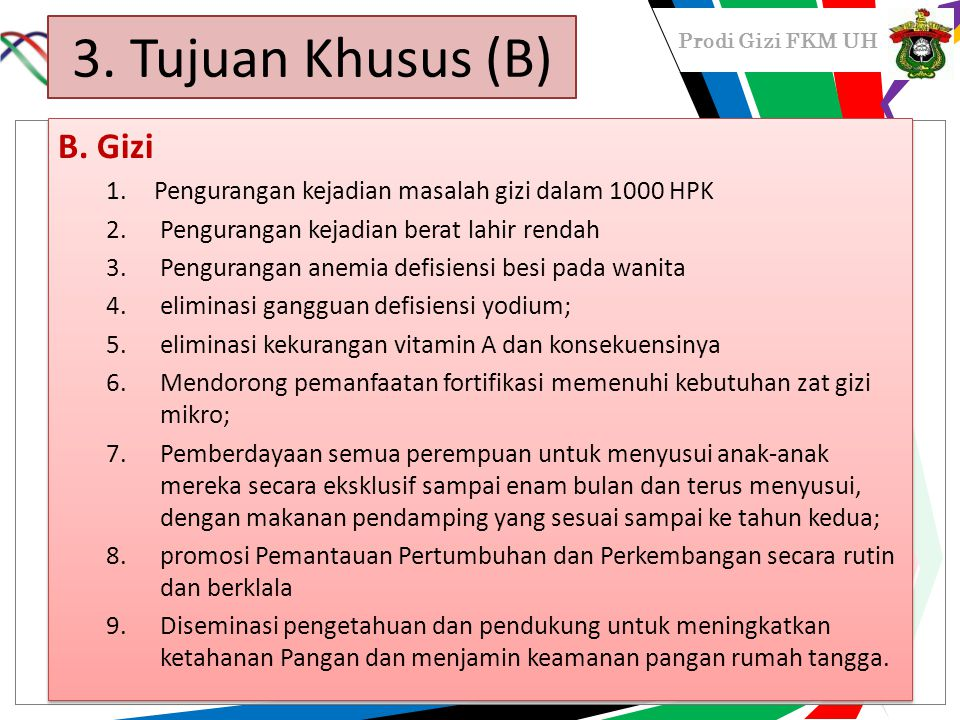 3. Tujuan Khusus (B) B. Gizi