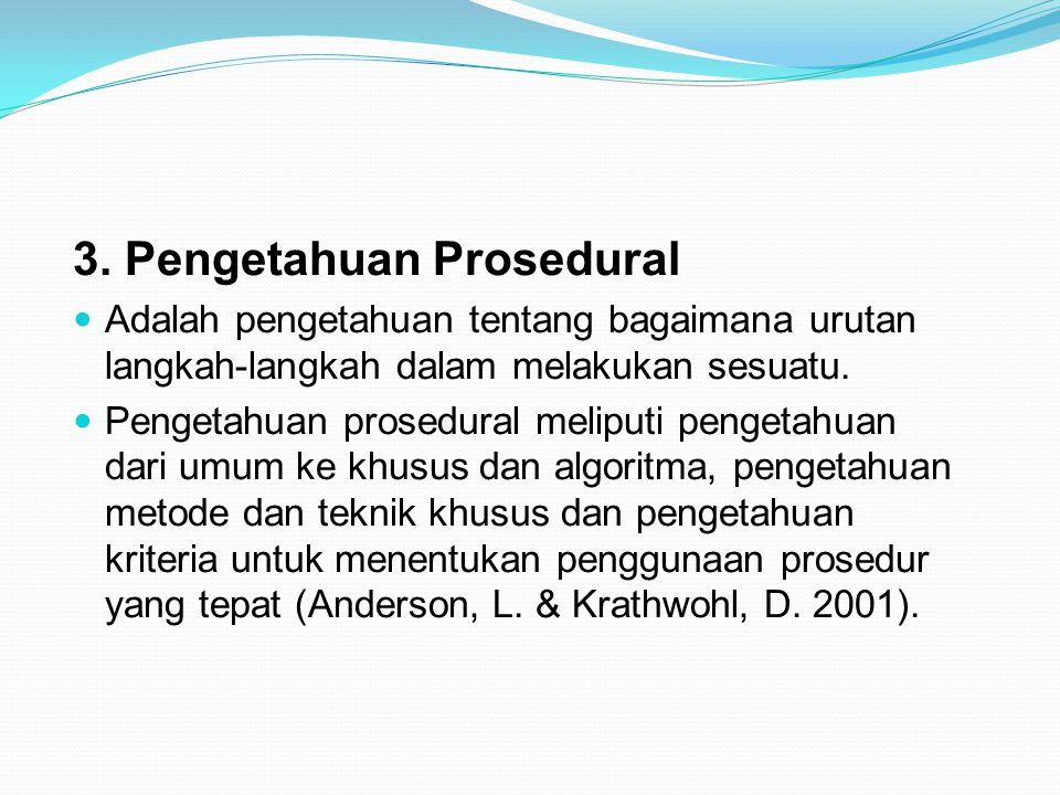 3. Pengetahuan Prosedural