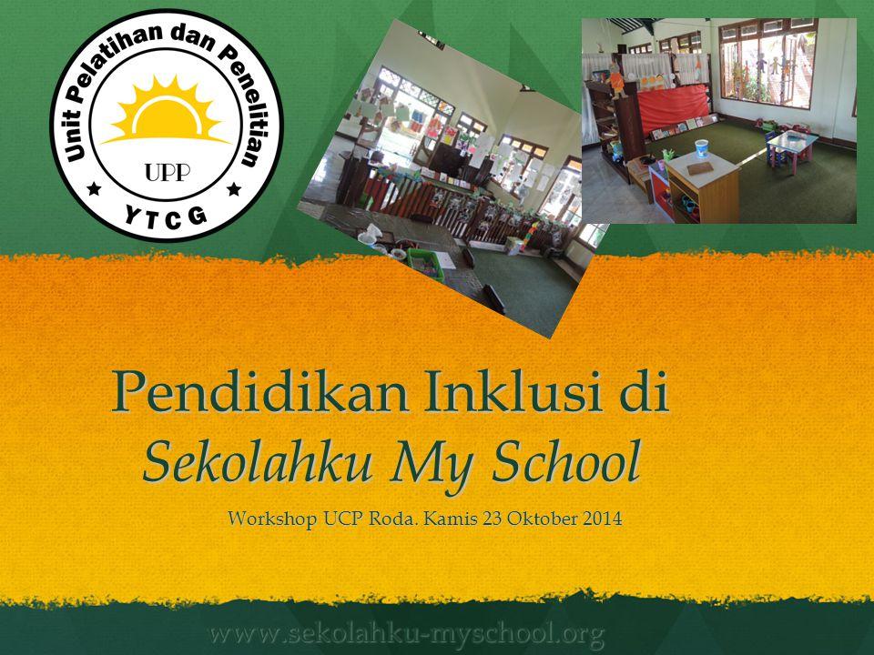 Pendidikan Inklusi di Sekolahku My School