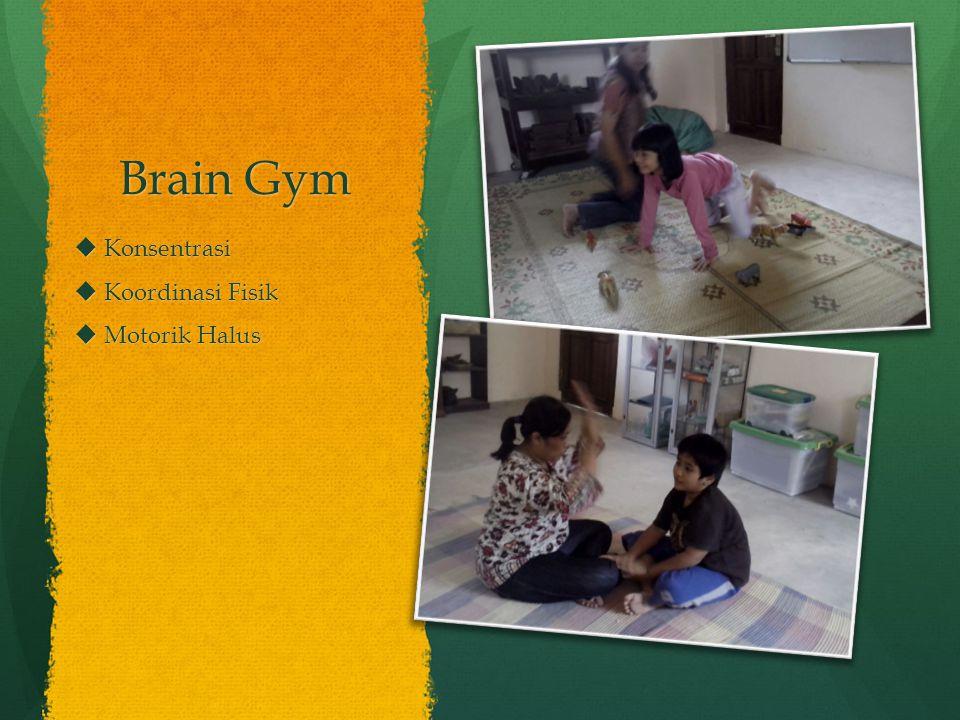 Brain Gym Konsentrasi Koordinasi Fisik Motorik Halus