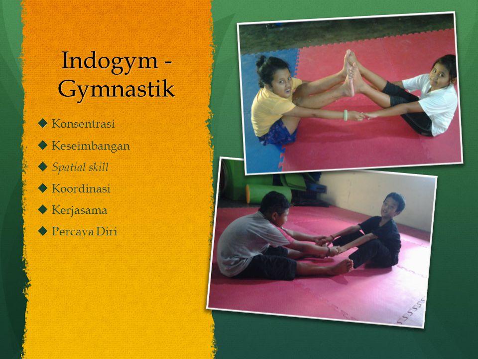 Indogym - Gymnastik Konsentrasi Keseimbangan Spatial skill Koordinasi