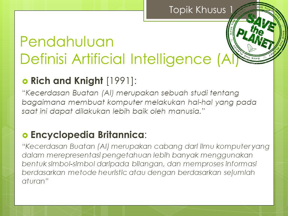 Pendahuluan Definisi Artificial Intelligence (AI)