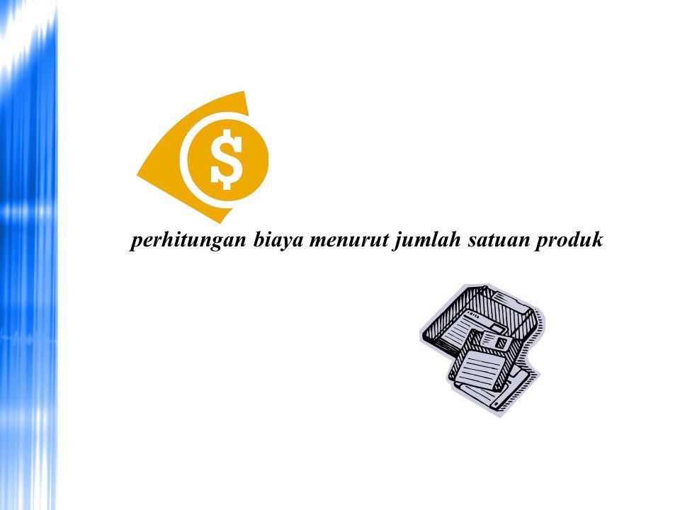 perhitungan biaya menurut jumlah satuan produk