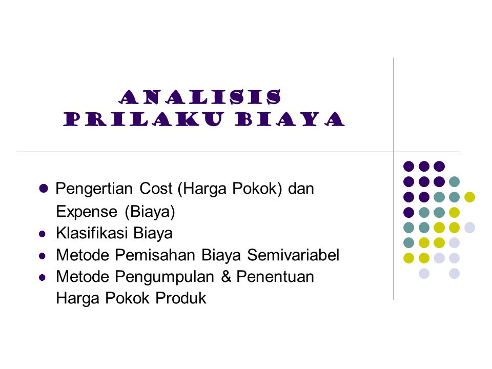 Analisis prilaku biaya