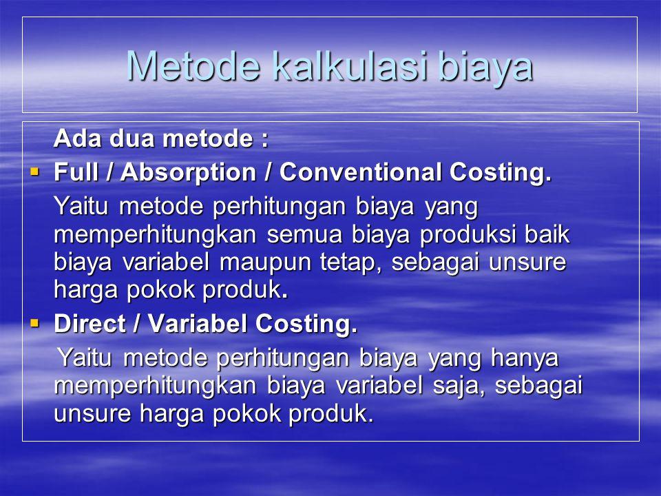 Metode kalkulasi biaya