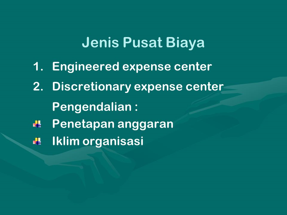 Jenis Pusat Biaya Engineered expense center