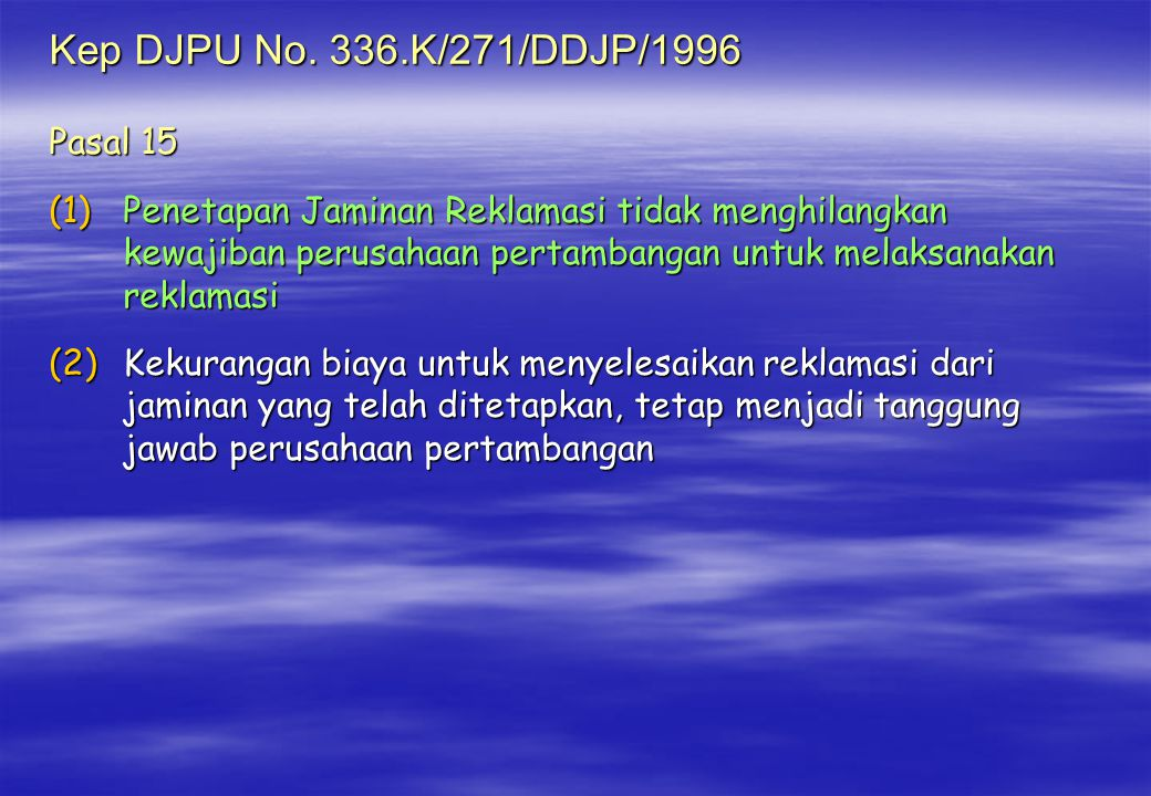 Kep DJPU No. 336.K/271/DDJP/1996 Pasal 15