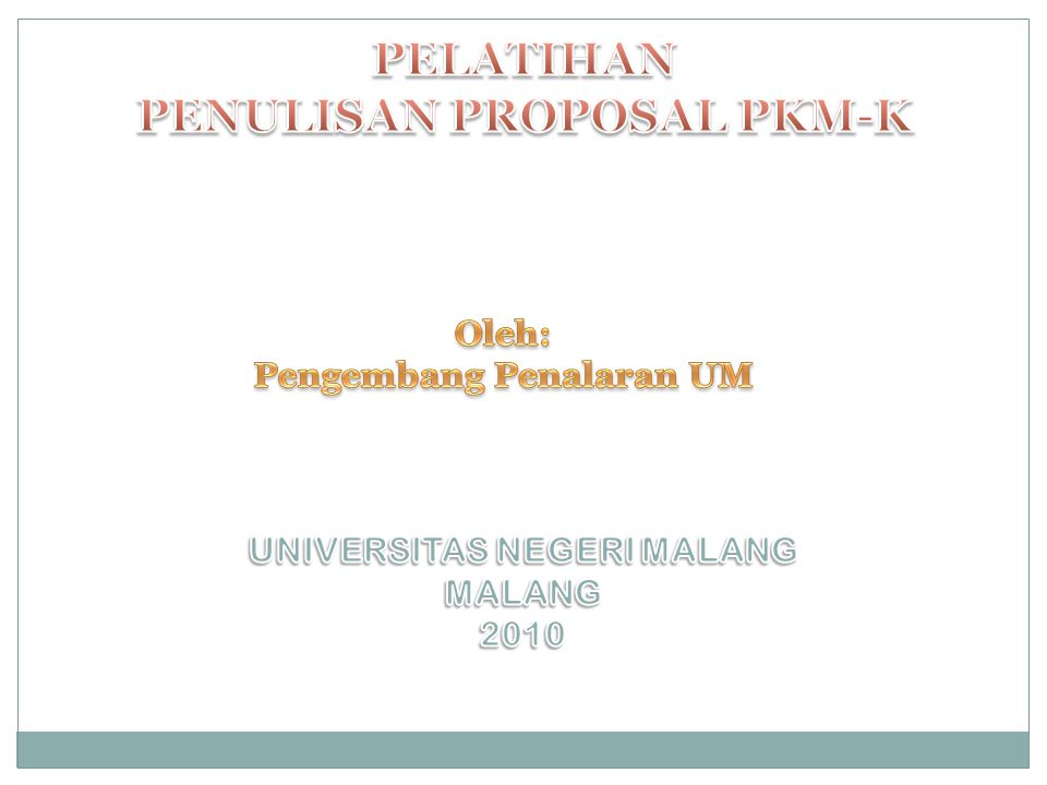 PELATIHAN PENULISAN PROPOSAL PKM-K