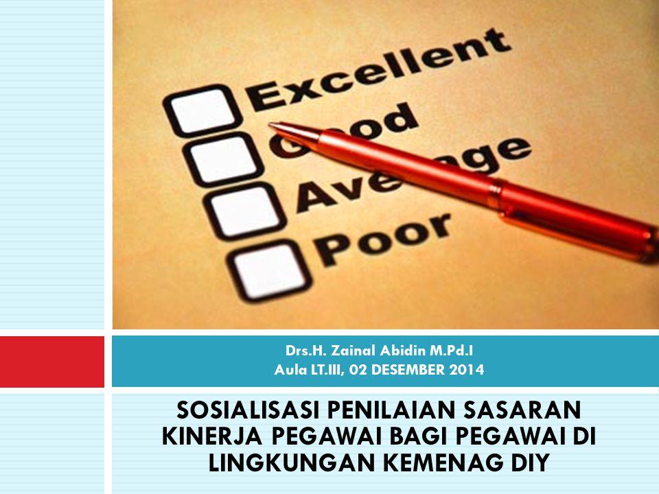 Drs.H. Zainal Abidin M.Pd.I Aula LT.III, 02 DESEMBER 2014