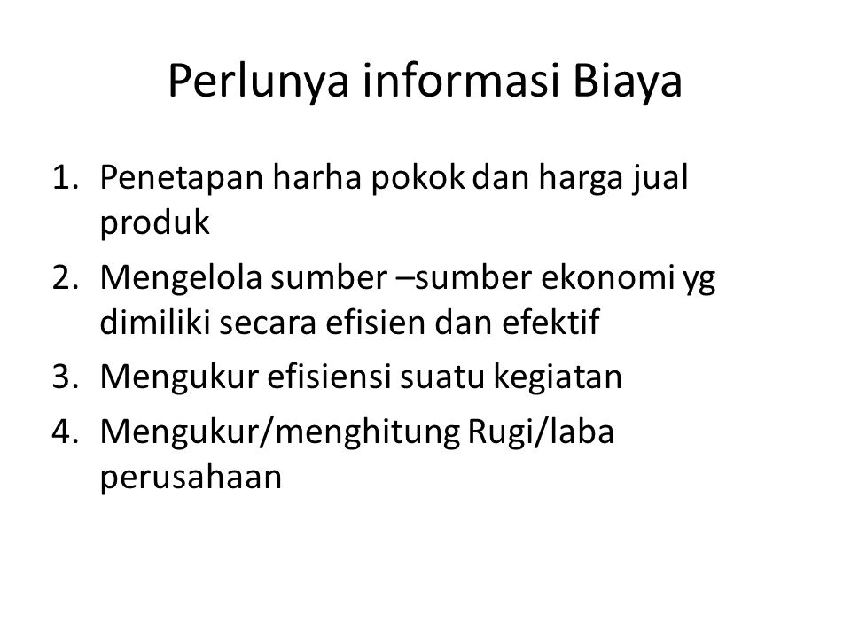 Perlunya informasi Biaya