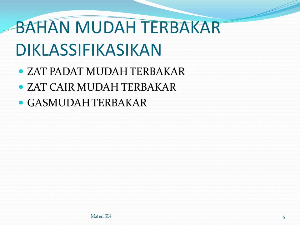 BAHAN MUDAH TERBAKAR DIKLASSIFIKASIKAN