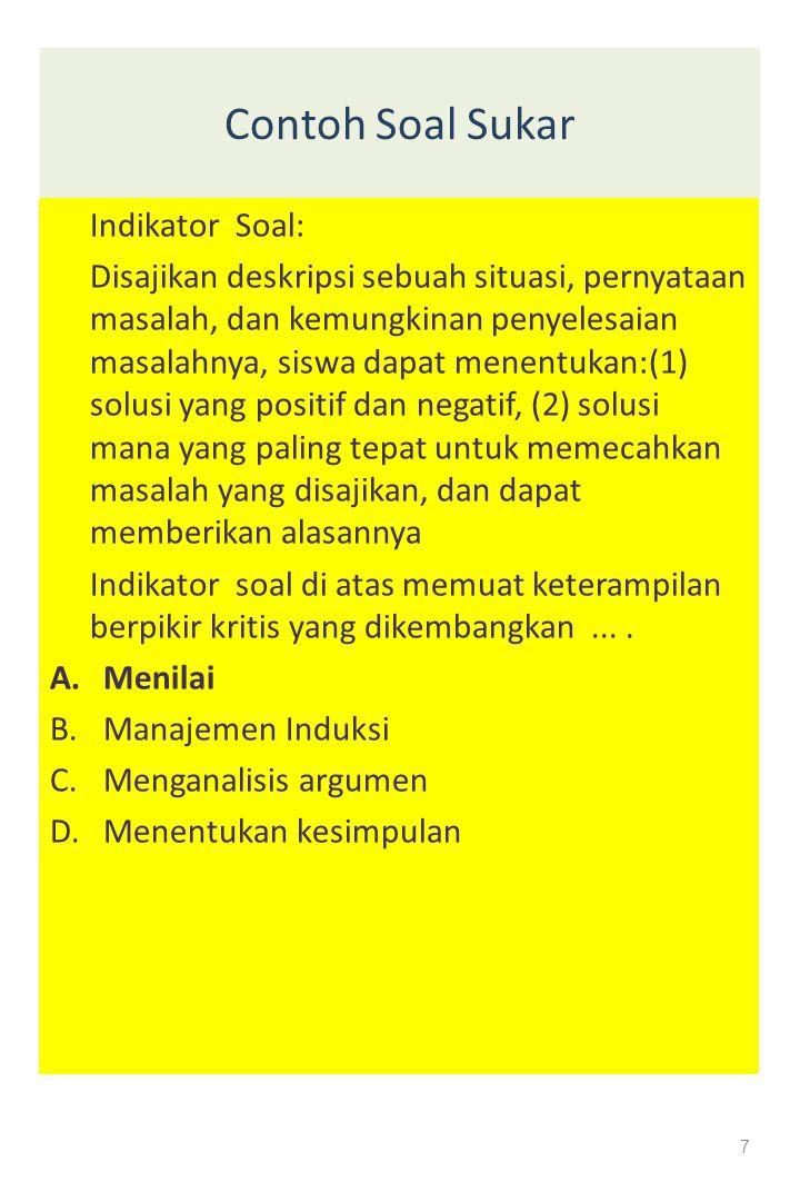 Contoh Soal Sukar Indikator Soal: