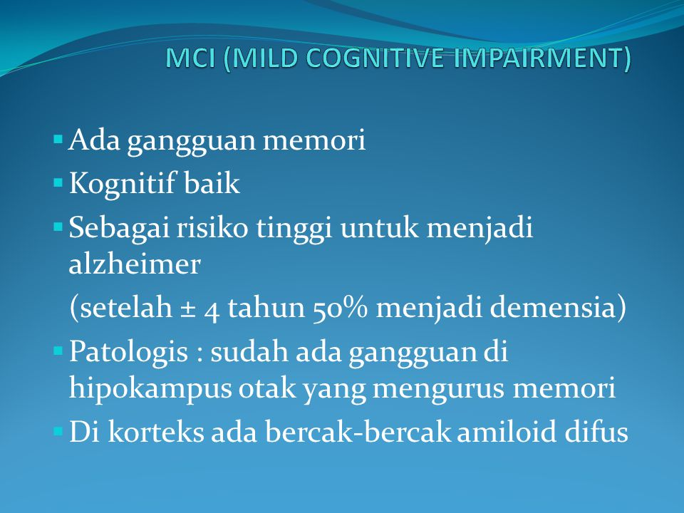 MCI (MILD COGNITIVE IMPAIRMENT)