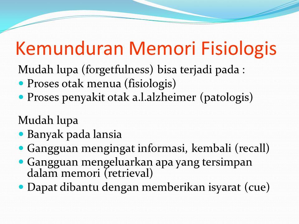 Kemunduran Memori Fisiologis