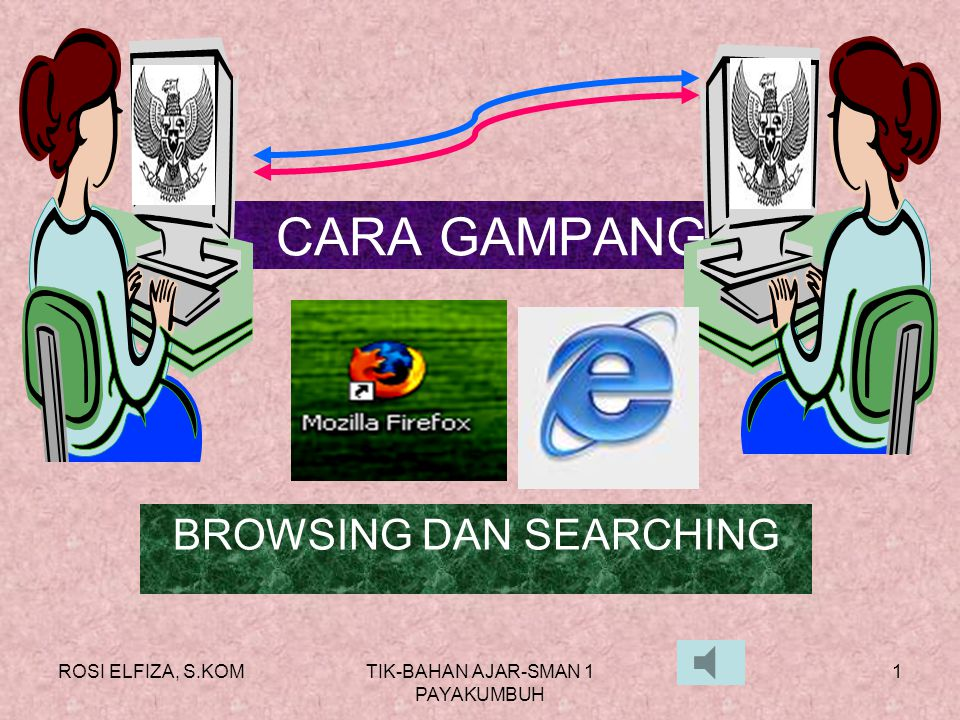 BROWSING DAN SEARCHING