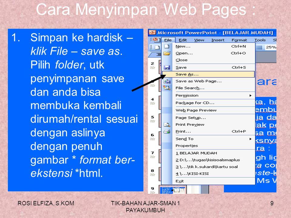 Cara Menyimpan Web Pages :