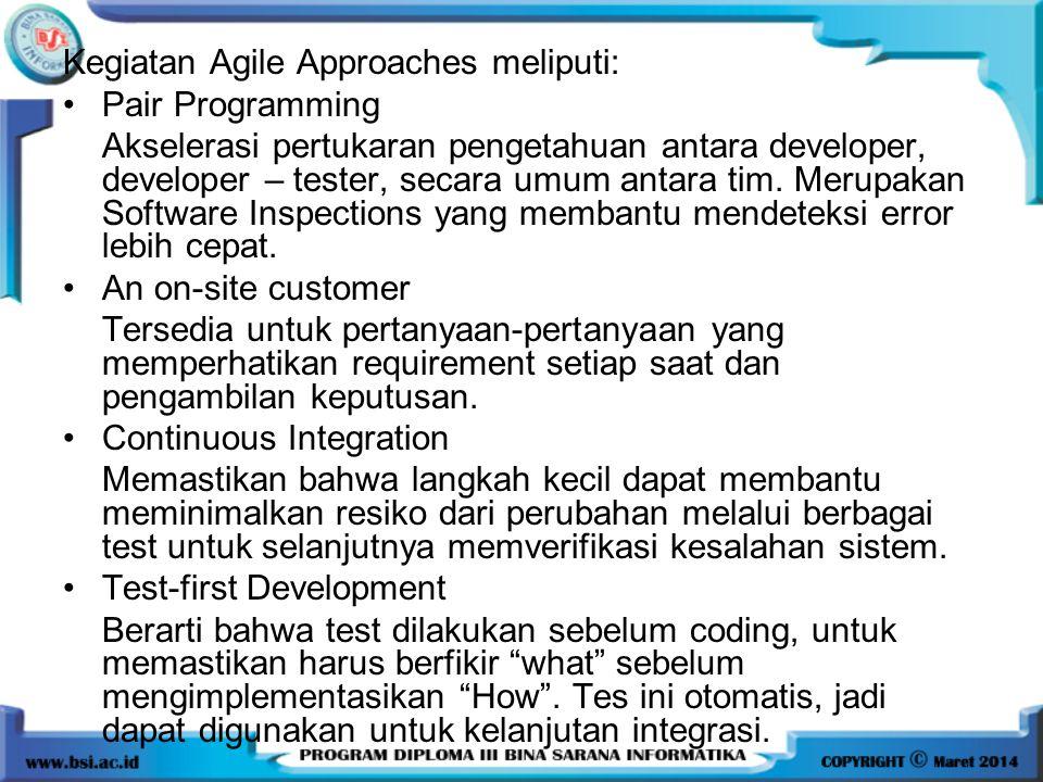 Kegiatan Agile Approaches meliputi: