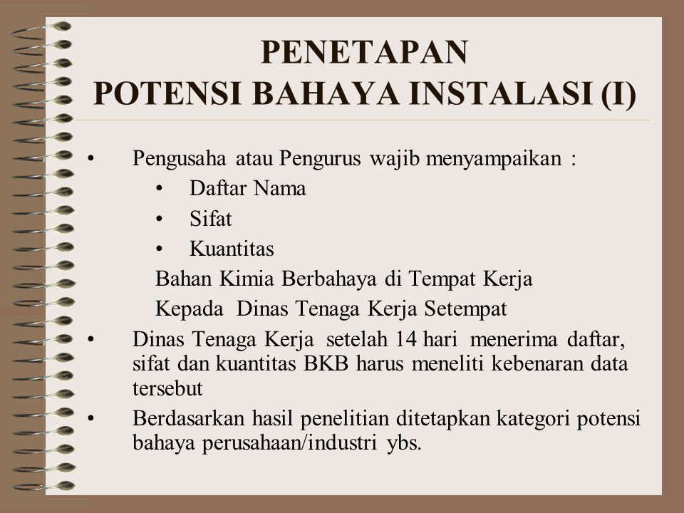 PENETAPAN POTENSI BAHAYA INSTALASI (I)