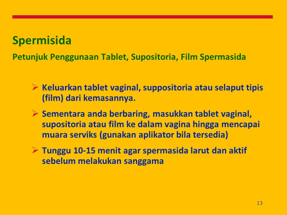 Spermisida Petunjuk Penggunaan Tablet, Supositoria, Film Spermasida