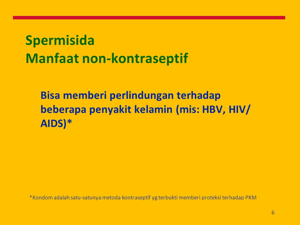 Spermisida Manfaat non-kontraseptif