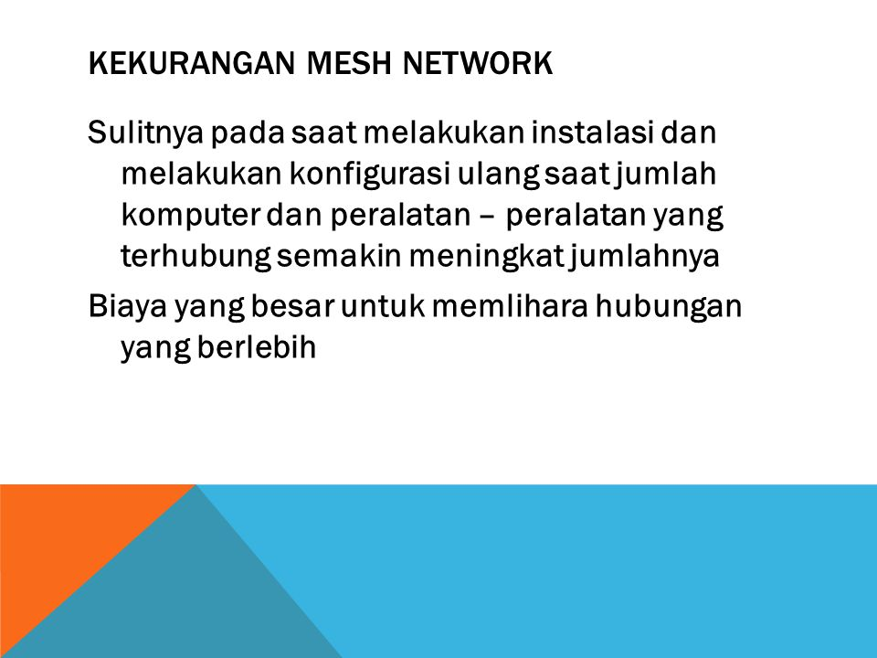 Kekurangan Mesh Network