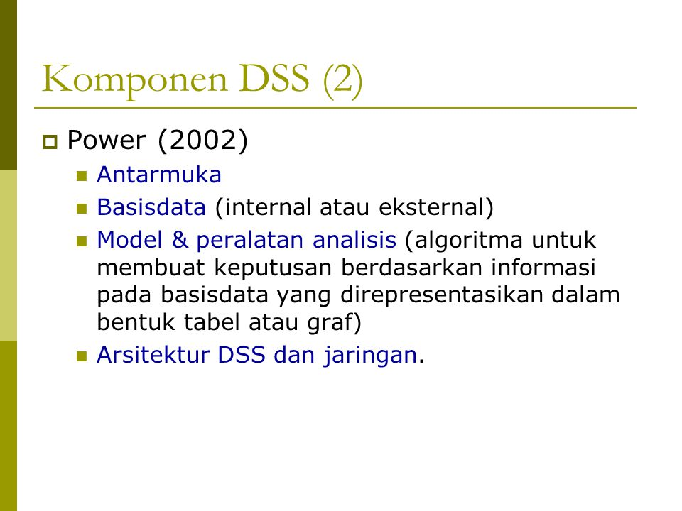 Komponen DSS (2) Power (2002) Antarmuka