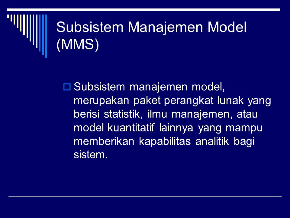 Subsistem Manajemen Model (MMS)