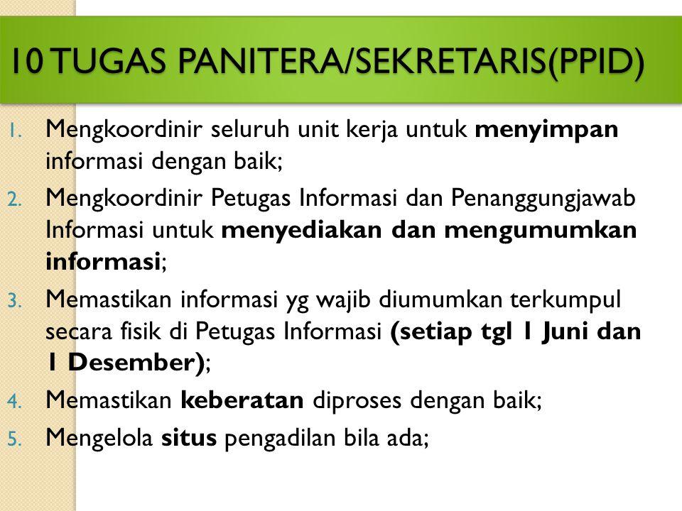 10 TUGAS PANITERA/SEKRETARIS(PPID)
