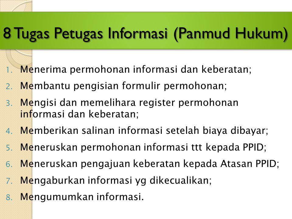 8 Tugas Petugas Informasi (Panmud Hukum)