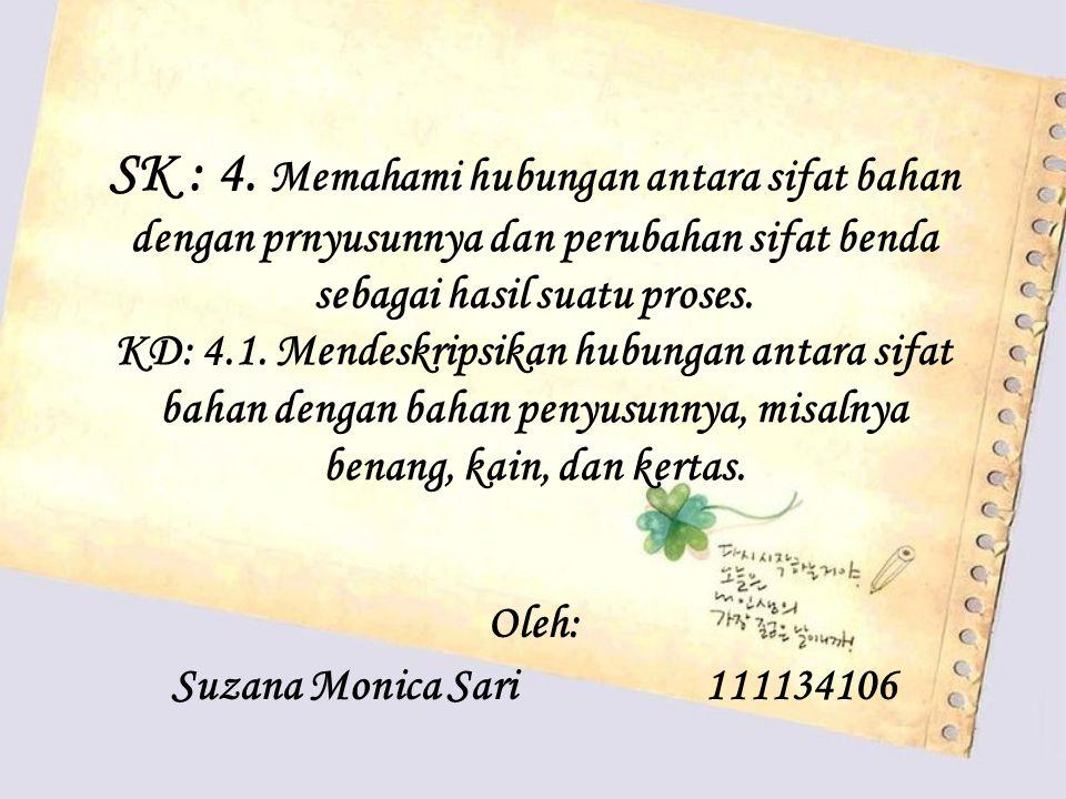 Oleh: Suzana Monica Sari 111134106