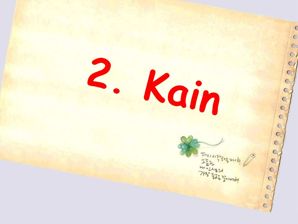 2. Kain