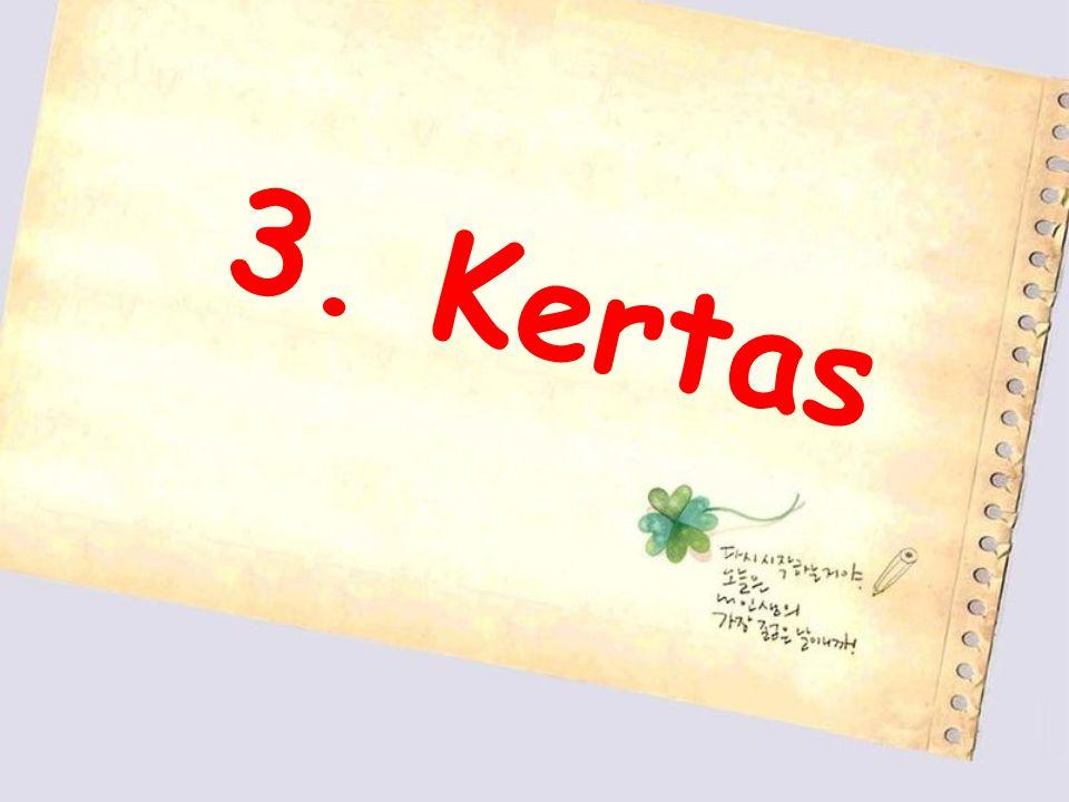 3. Kertas