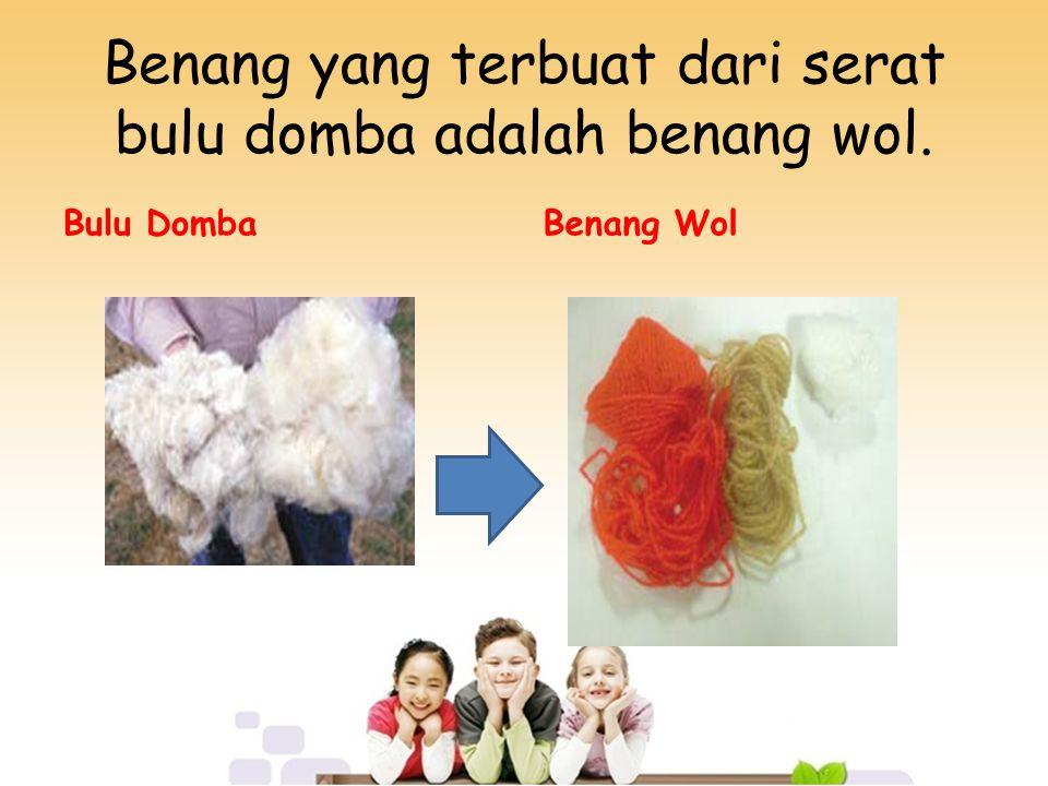 Benang yang terbuat dari serat bulu domba adalah benang wol.