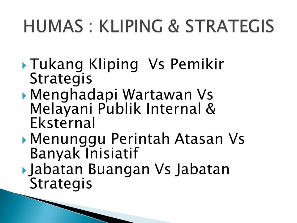 HUMAS : KLIPING & STRATEGIS