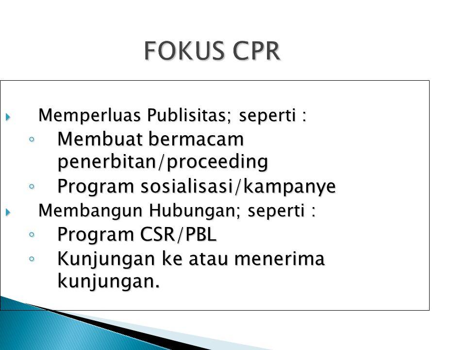 FOKUS CPR Membuat bermacam penerbitan/proceeding