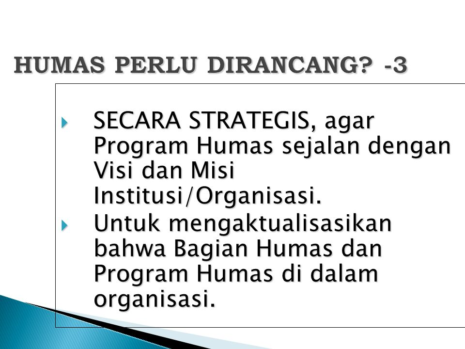 HUMAS PERLU DIRANCANG -3