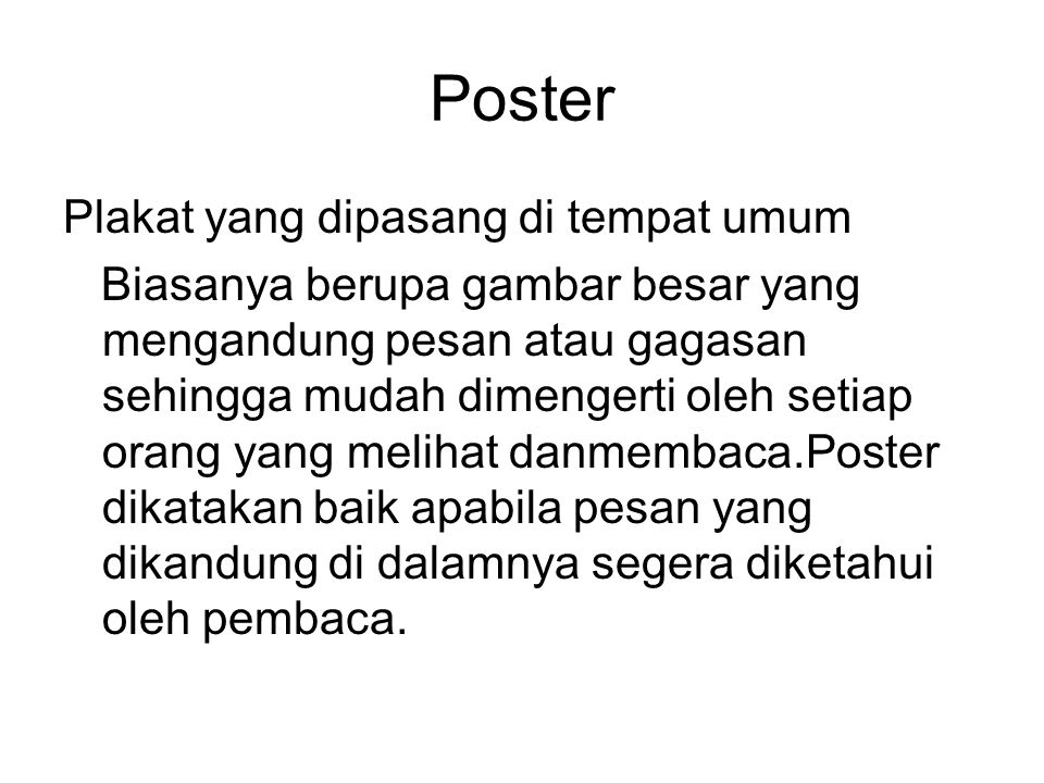 Poster Plakat yang dipasang di tempat umum