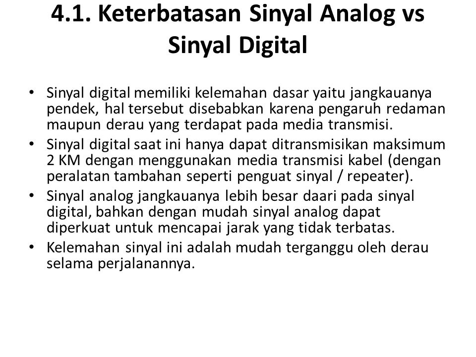 4.1. Keterbatasan Sinyal Analog vs Sinyal Digital
