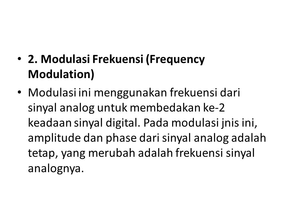 2. Modulasi Frekuensi (Frequency Modulation)