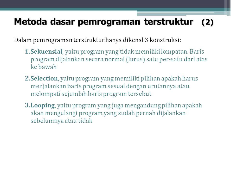 Metoda dasar pemrograman terstruktur (2)
